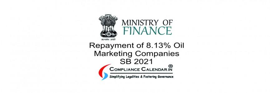 Repayment of 8.13% Oil Marketing Companies SB 2021