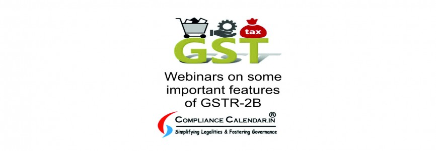 Webinars on some important features of GSTR-2B