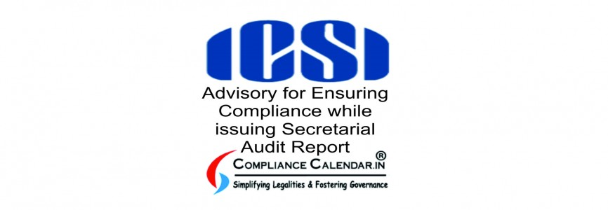 Advisory for Ensuring Compliance while issuing Secretarial Audit Report