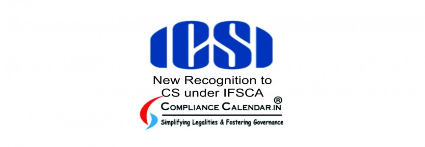 New Recognition to CS under IFSCA