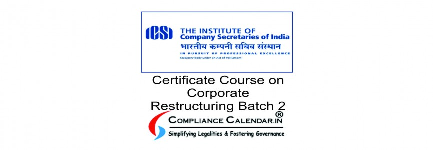 Certificate Course on Corporate Restructuring Batch 2