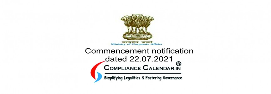 Commencement notification dated 22.07.2021