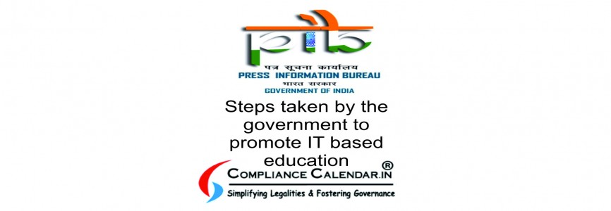 Steps taken by the government to promote IT based education