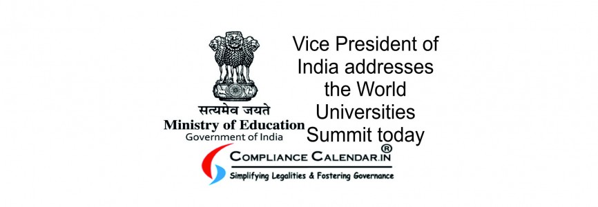 Vice President of India addresses the World Universities Summit today