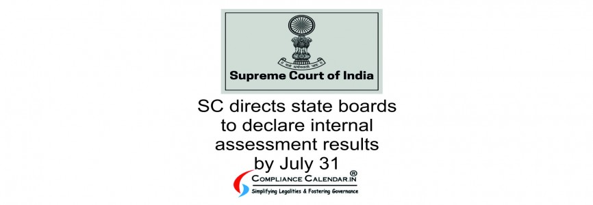 SC directs state boards to declare internal assessment results by July 31