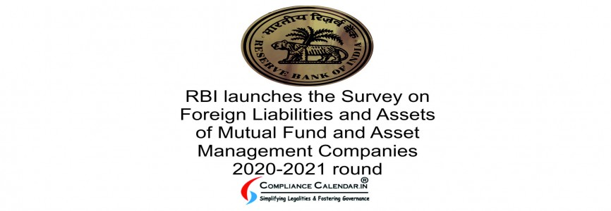 RBI launches the Survey on Foreign Liabilities and Assets of Mutual Fund and Asset Management Companies 2020-2021 round
