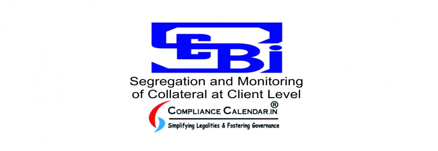Segregation and Monitoring of Collateral at Client Level