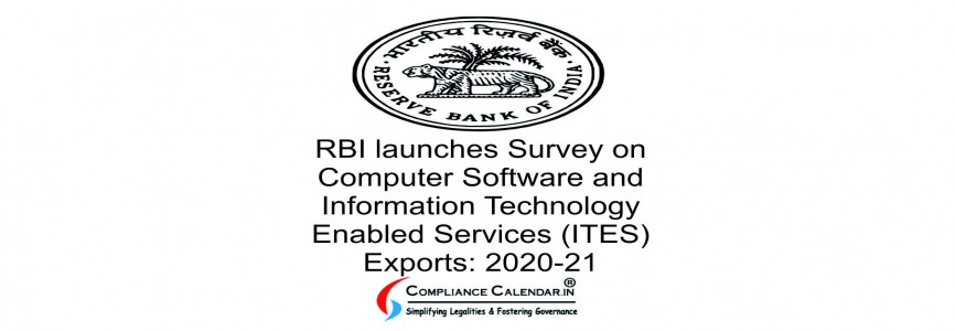 RBI launches Survey on Computer Software and Information Technology Enabled Services (ITES) Exports: 2020-21